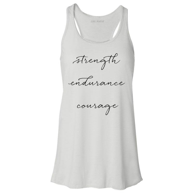 Strength Endurance Courage Tank