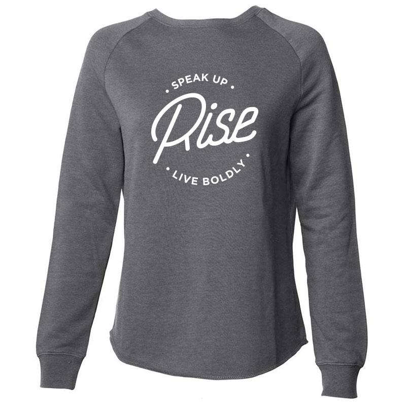 Speak Up Live Boldly Rise Sweatshirt