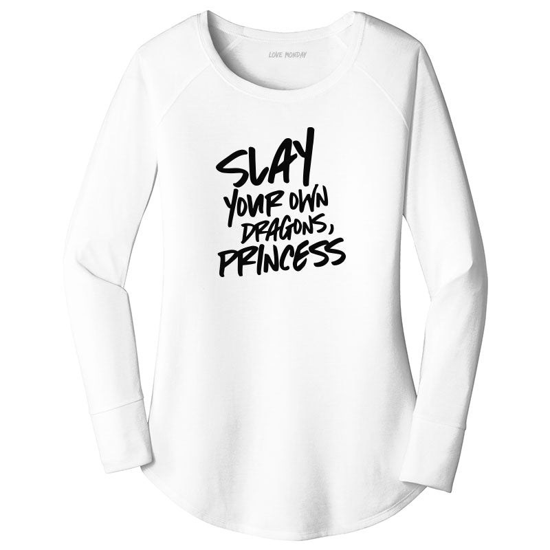 Slay Your Own Dragons Long Sleeve