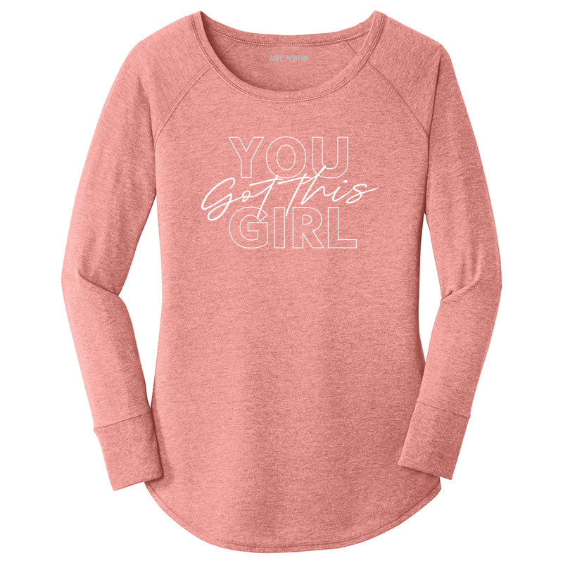You Got This Girl Long Sleeve