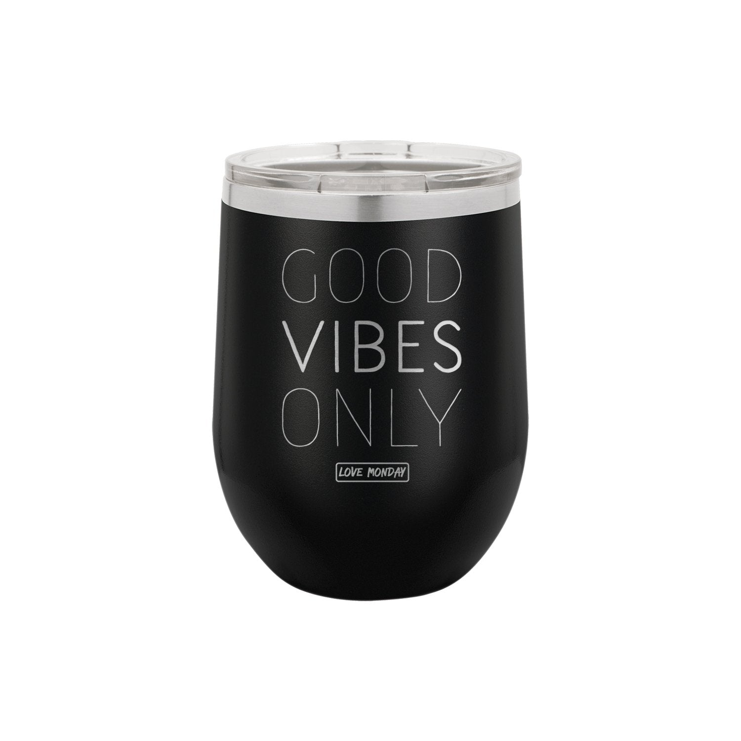 Good Vibes Only Stemless Wine Cup