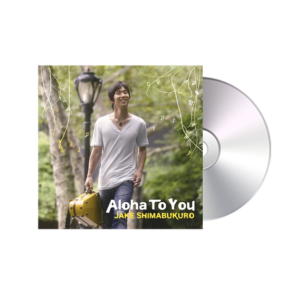 Aloha To You CD