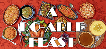 A Do-Able Feast: Making Thanksgiving Dinner Simple & Delicious