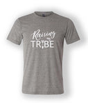 T-Shirt (Raising My Tribe)