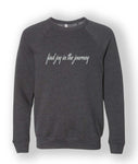 Sweatshirt (find joy in the journey)