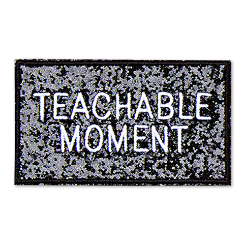 Teachable Moment