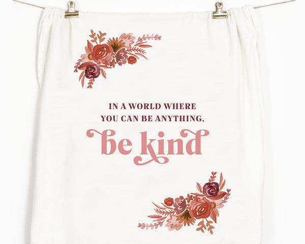 Be Kind Flour Sack Tea Towel