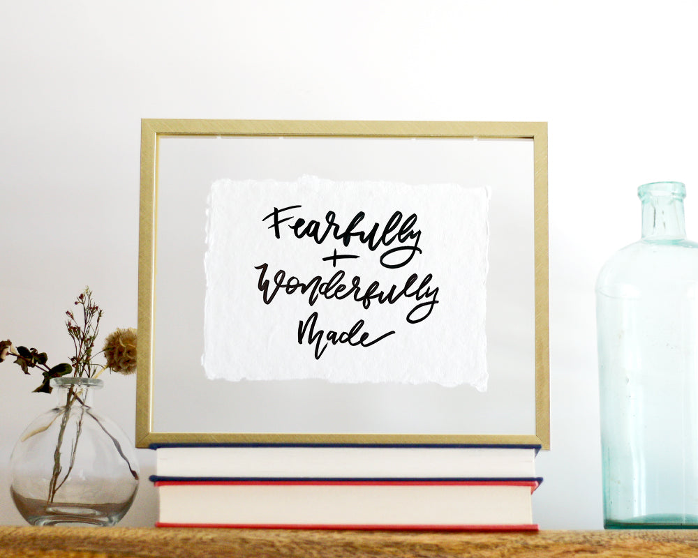 'Fearfully and Wonderfully Made' Print