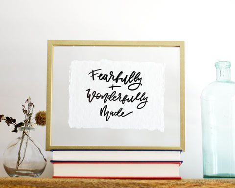 'Fearfully and Wonderfully Made' Print - Honey Brush Design