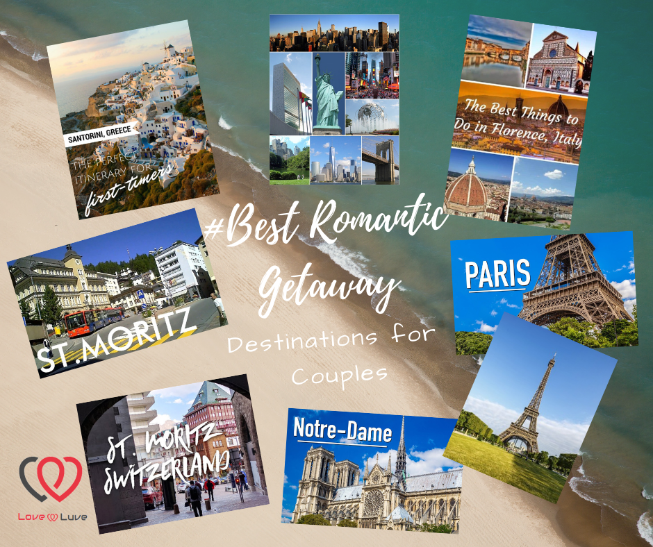 Best romantic getaway destinations for couples