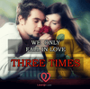 In Our Lives We Fall In Love Only Three Times