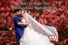 Ways To Make Your Multicultural Marriage Work