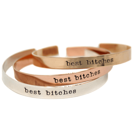 """Best Bitches"" - Cuff Bracelet - LoveLuve"