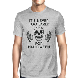 It's Never Too Early For Halloween Mens Grey Shirt - LoveLuve