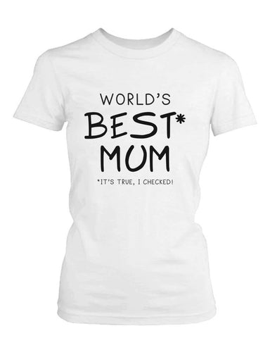 World's Best Mom White Cotton Graphic T-Shirt - Cute Mother's Day Gift Idea - LoveLuve