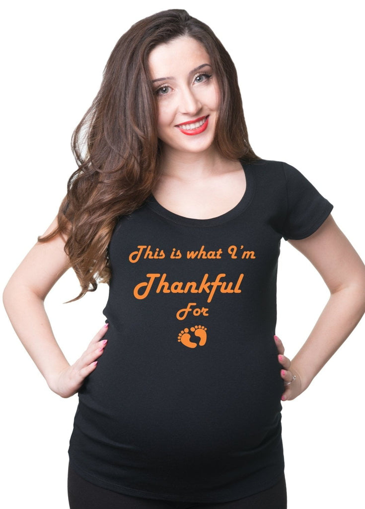 This is What I'm Thankful For T-shirt  Birth Announcement Tee Shirt Thanksgiving Day Gift