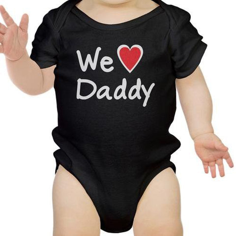Image of We Love Dad Black Funny Design Baby Onesie Cute
