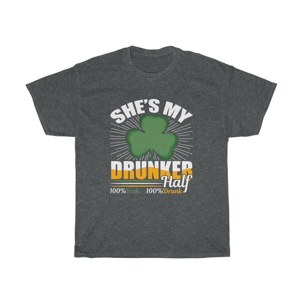 She is my Drunker Half Tee - LoveLuve