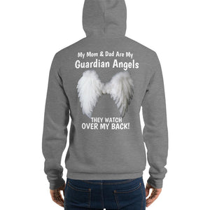 My Mom & Dad Are My Guardian Angels Unisex Hoodie