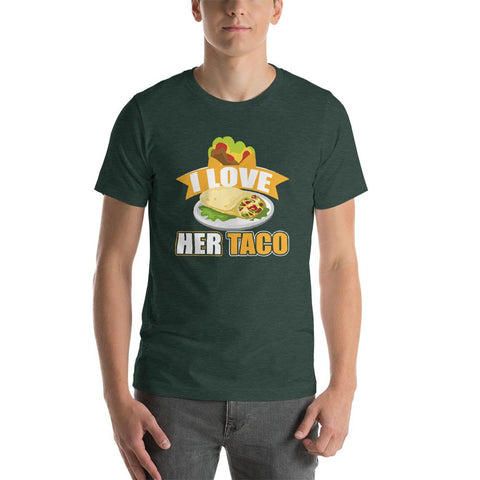 Image of I Love Her Taco Short-Sleeve Unisex Funny T-Shirt - LoveLuve