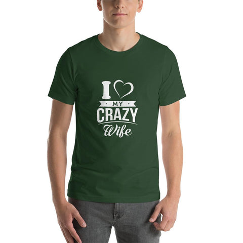 Image of I Love My Crazy Wife T-Shirt - LoveLuve