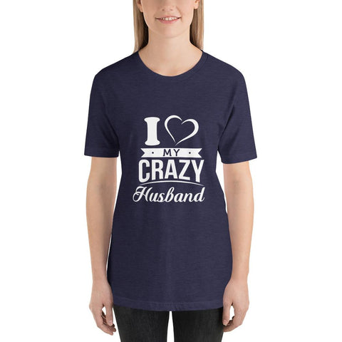 Image of I Love My Crazy Husband T-Shirt - LoveLuve