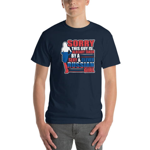 Sorry This Guy is Already Taken by a Sexy and Russian girl funny T-Shirt - LoveLuve