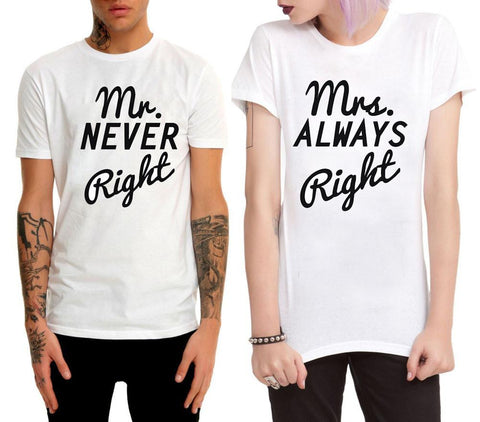 Image of Mrs. Always Right & Mr. Never Right Funny Couple Matching T Shirt - LoveLuve