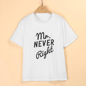 Mrs. Always Right & Mr. Never Right Funny Couple Matching T Shirt