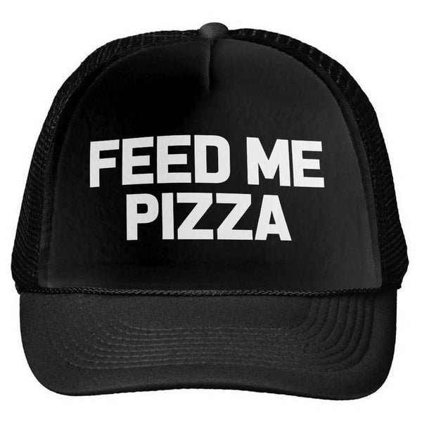 FEED ME PIZZA Baseball Cap