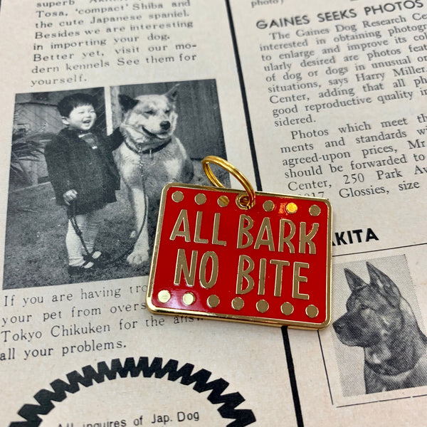 All Bark No Bite Pet Charm