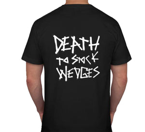 DEATH TO STOCK WEDGES T-SHIRT