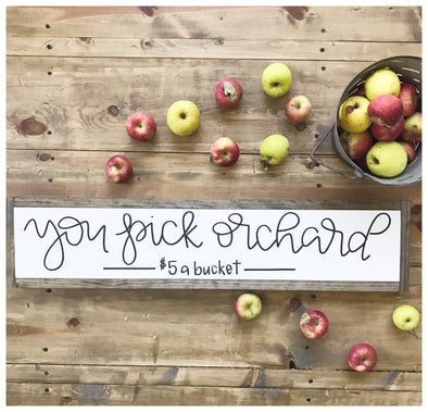 You Pick Orchard Sign