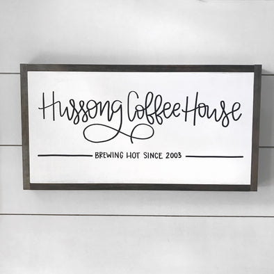Coffee House Established Sign