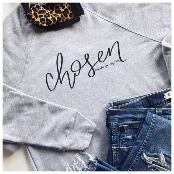 Chosen Sweatshirt