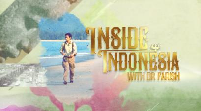Inside Indonesia with Dr Farish