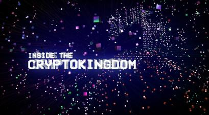 Inside the Cryptokingdom