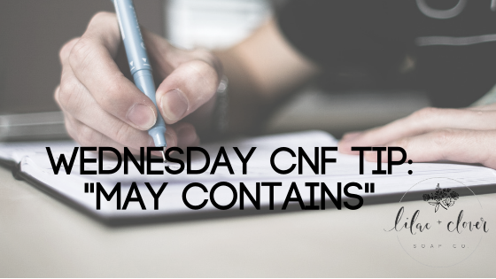 "Wednesday CNF Tip: ""May Contains"""