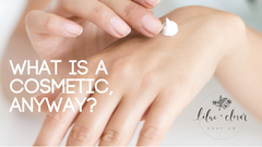 What Is A 'Cosmetic', Anyway??