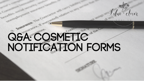 cosmetic notification forms Q&A