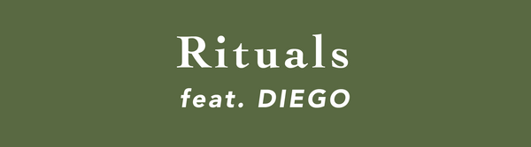 Rituals: Feat. Diego