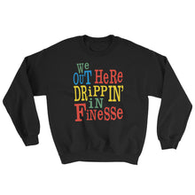 Drippin in Finesse Crewneck