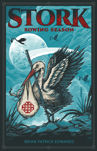New Pro-Life Novel--STORK: Sowing Season