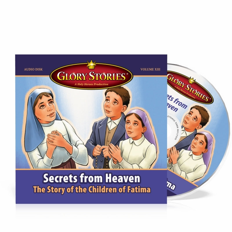 """Secrets from Heaven--The Children of Fatima"" Glory Stories CD"