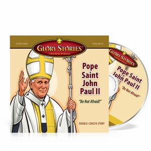 Pope Saint John Paul II Glory Stories CD