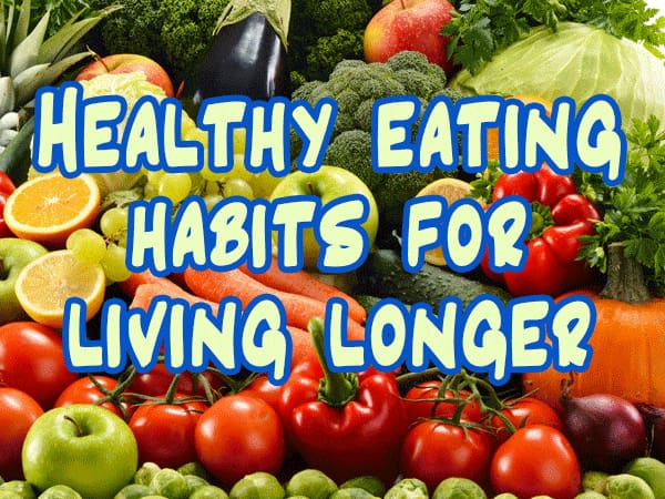 Healthy Foods That Make You Live Longer | Step To Living a Healthy Life