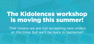 Kidolences is moving this summer, but we will be back in September