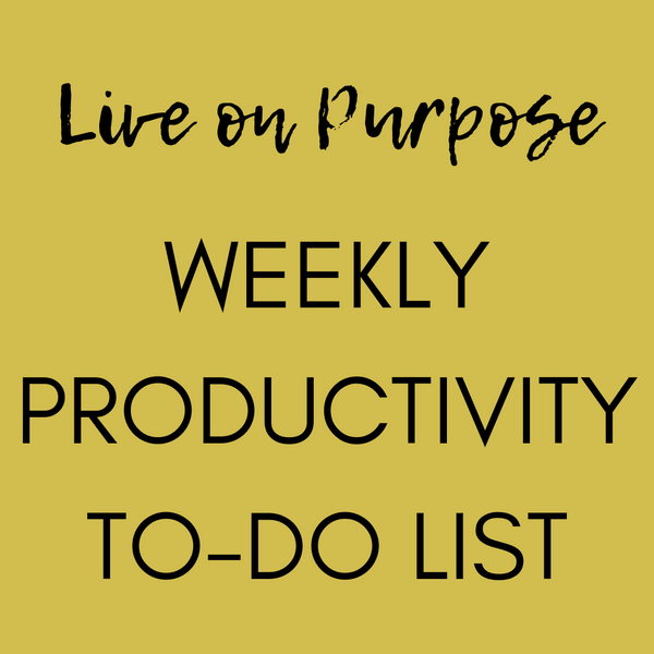 FREE Live on Purpose Weekly Productivity To-Do List
