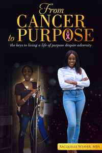 From Cancer to Purpose Book