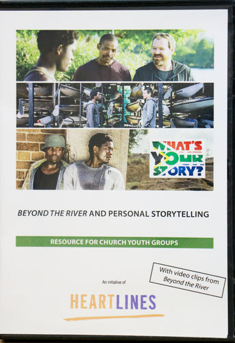 What's Your Story? / Beyond the River Resource for Church Youth Groups